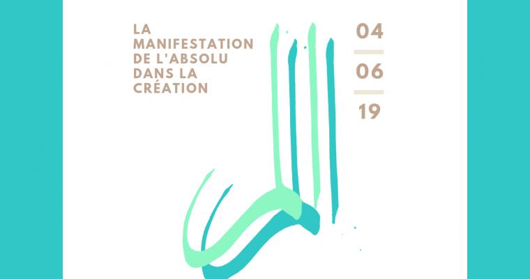 Conférence 2019 au Forum 104 – La Manifestation de l'Absolu dans la Création